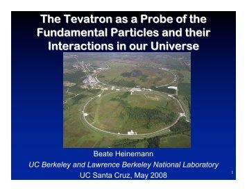 The Tevatron as a Probe of the Fundamental ... - Www Atlas Lbl