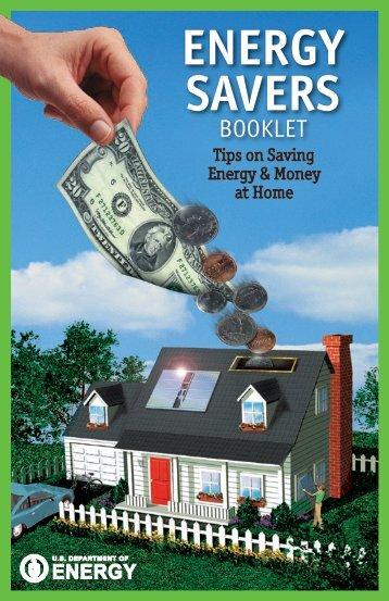 Energy Savers: Tips on Saving Energy and Money at Home