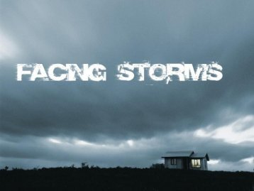Facing Storms
