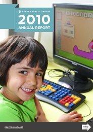 2010 Annual Report (pdf) - Denver Public Library