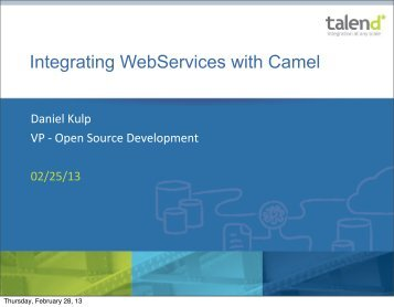 14:30-Integrating WebServices with Camel-Daniel ... - ApacheCon