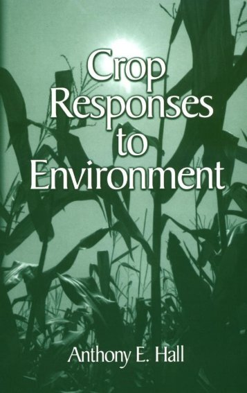 Crop Responses to Environment / Edition 1