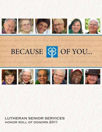 BECAUSE OF YOU... BECAUSE OF YOU... - Lutheran Senior Services