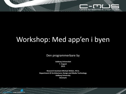 Workshop: Med app'en i byen