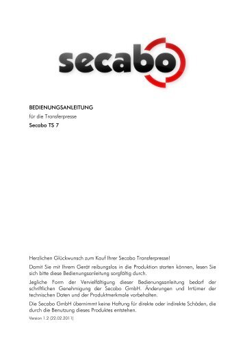 BEDIENUNGSANLEITUNG für die Transferpresse Secabo TS 7 ...