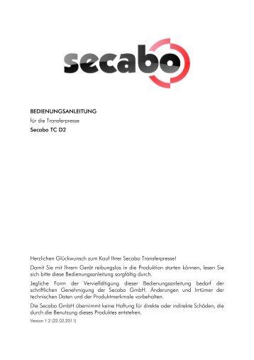 BEDIENUNGSANLEITUNG für die Transferpresse Secabo TC D2 ...