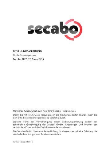 BEDIENUNGSANLEITUNG für die Transferpressen Secabo TC 2 ...
