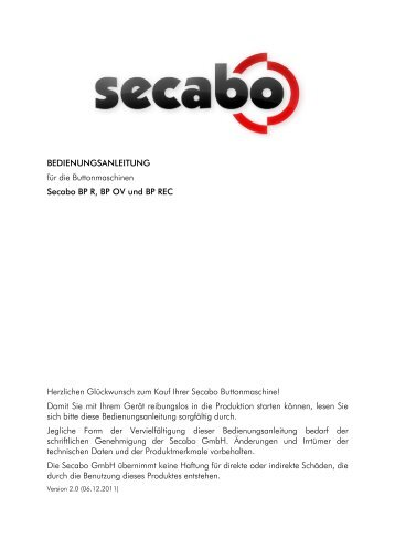 BEDIENUNGSANLEITUNG für die Buttonmaschinen Secabo BP R ...