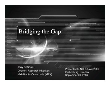 Bridging the Gap - The 8th International Conference on Broadband ...