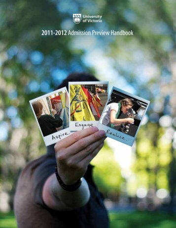 2011-2012 Admission Preview Handbook - University of Victoria