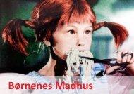 Præsentation Børnenes Madhus - Københavns Madhus
