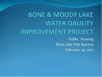 Public Hearing Bone Lake Fish Barriers February 23, 2012