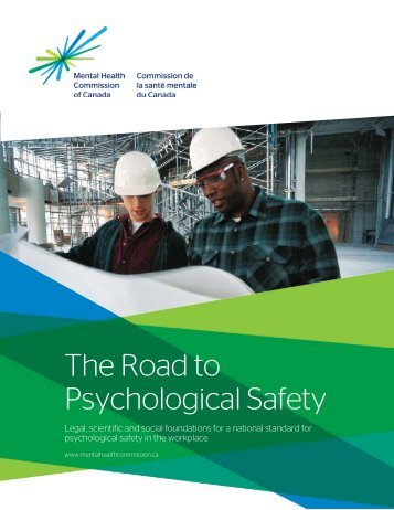 The Road to Psychological Safety - Mental Health Commission of ...