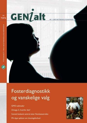 Fosterdiagnostikk og vanskelige valg - Bioteknologinemnda