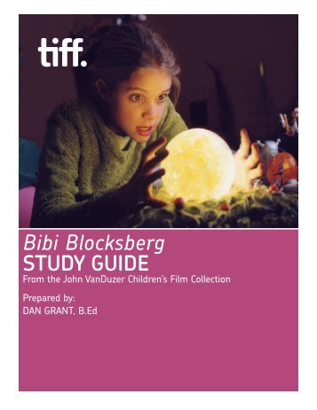 Bibi Blocksberg STUDY GUIDE - Toronto International Film Festival