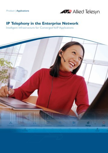 IP Telephony in the Enterprise Network