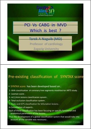 PCI Vs CABG in MVD PCI Vs CABG in MVD Which is best