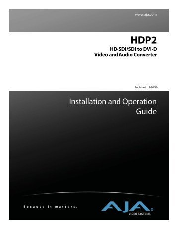 AJA HDP2 SDI to DVI/HDMI Converter - Miller Video and Film