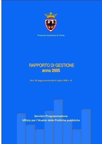 RAPPORTO DI GESTIONE anno 2005 - Giunta - Provincia ...