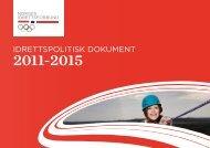 Idrettspolitisk dokument 2011 - 2015 - Norges idrettsforbund
