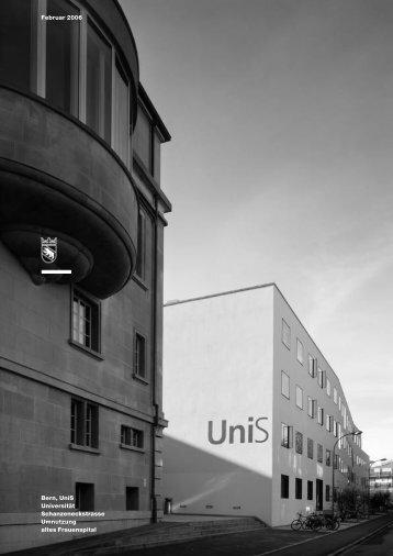 Bern, UniS, Umnutzung altes Frauenspital - Bau-, Verkehrs - Kanton ...