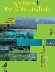 90 Jahre Bund Naturschutz - Bund Naturschutz in Bayern eV
