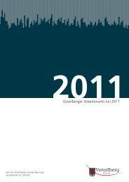 Vorarlberger Arbeitsmarkt Juli 2011