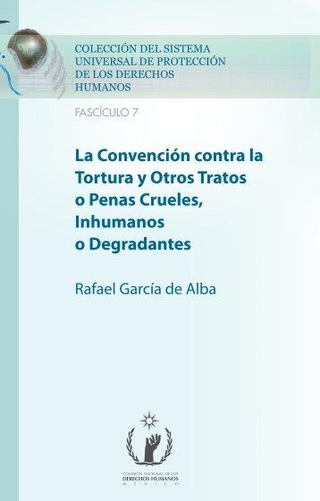 La Convención contra la Tortura y Otros Tratos o Penas Crueles ...