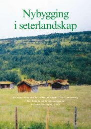 Nybygging i seterlandskap - Sør-Trøndelag fylkeskommune