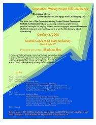 Connecticut Writing Project Fall Conference October 4, 2008 Central ...