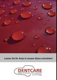 Lassen Sie Ihr Auto in neuem Glanz erstrahlen! - DENTCARE