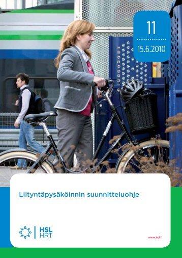 Liityntäpysäköinnin suunnitteluohje, 11/2010 - HSL