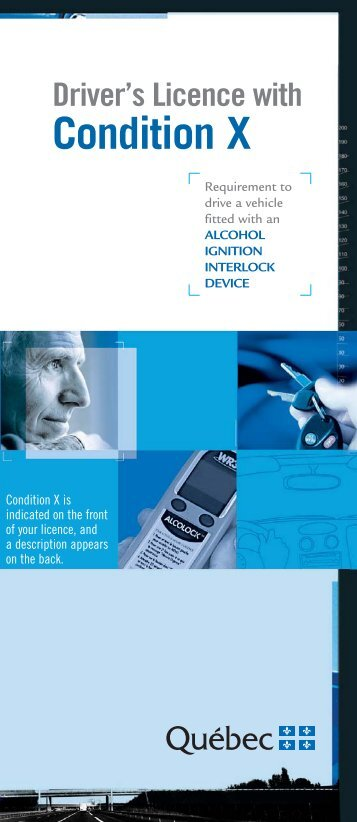 Driver's Licence with Condition X. - Société de l'assurance ...
