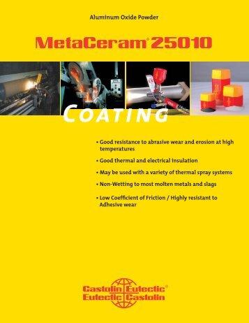 MetaCeram 25010.indd - Castolin Eutectic