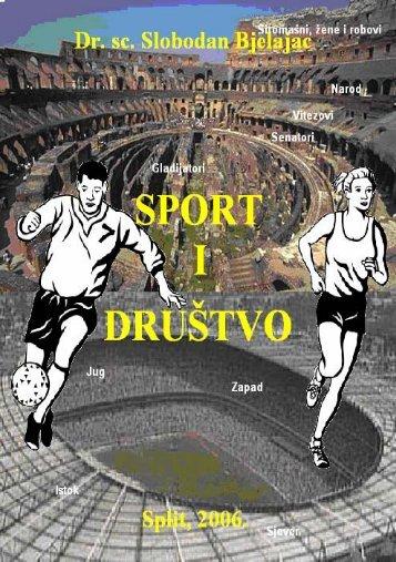 sport i društvo - Fakultet prirodoslovno matematičkih znanosti i ...