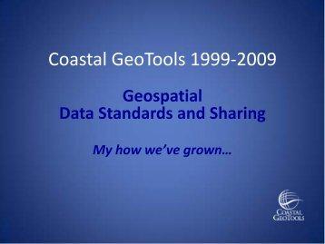 GeoTools_Lynda_Lunch_DataShareStds_20090304 - Coastal ...