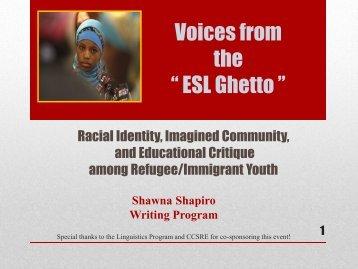 "ESL as ""GHETTO"" - Shawna Shapiro"