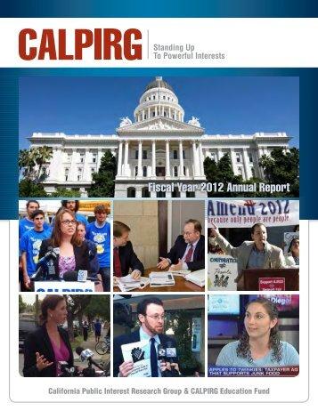 Fiscal Year 2012 Annual Report - CalPIRG