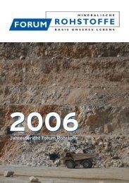 Jahresbericht 2006 - Forum Rohstoffe