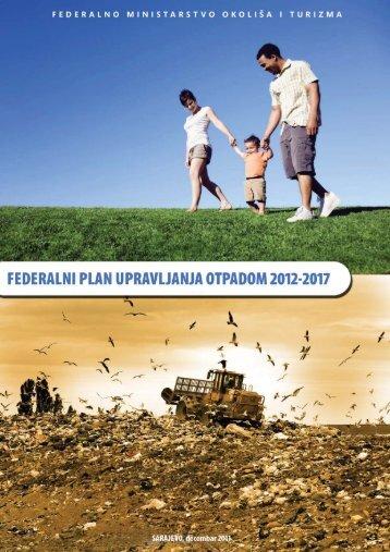 Federalni plan upravljanja otpadom 2012-2017(1). - Federalno ...