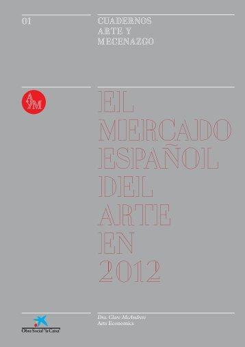 El Mercado Español del Arte en 2012 - Sala de Prensa - la Caixa