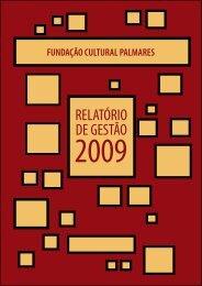 Relatório de Gestão 2009 (PDF 2MB) - Fundação Cultural Palmares