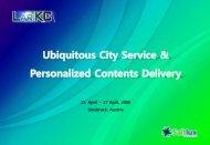Ubiquitous City Services & Personalized Contents Delivery - LarKC