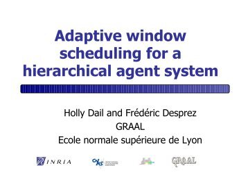 Adaptive window scheduling for a hierarchical agent system - LIFL