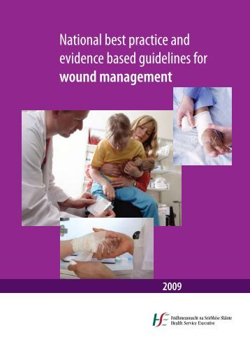 National best practice and evidence based guidelines for wound ...