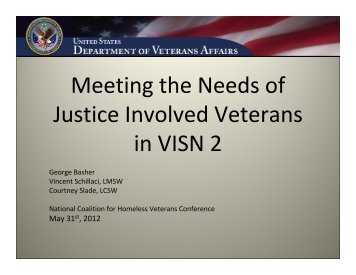 Meeting the Needs of Justice Involved Veterans in VISN 2 - National ...