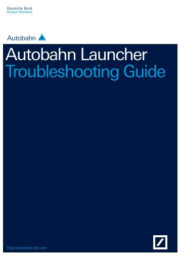 Autobahn Launcher Troubleshooting Guide - Deutsche Bank