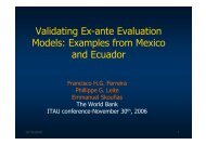 Validating Ex-ante Evaluation Models: Examples from Mexico and ...