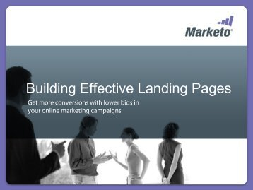 Building Effective Landing Pages - Marketo