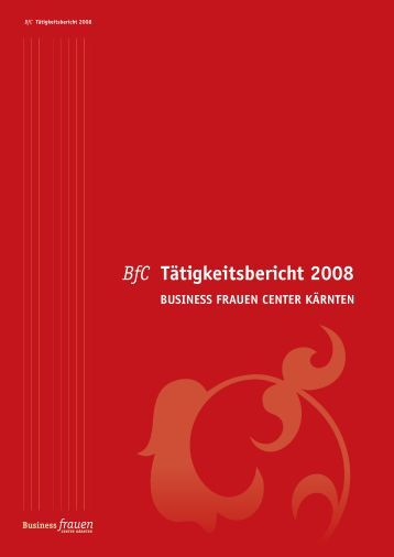 BfC Tätigkeitsbericht 2008 - Business frauen Center Kärnten